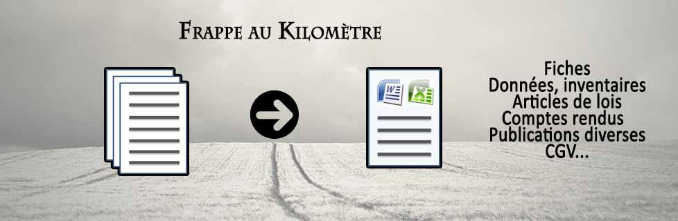 Frappe au kilomètre